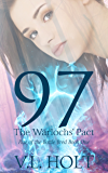 97: The Warlochs' Pact (Rise of the Battle Bred Book 1)