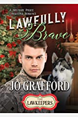 Lawfully Brave Kindle Edition