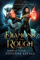 Diamond in the Rough: a Fantasy Romance (Daughter of Fortune Book 3) Kindle Edition