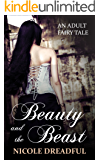 Beauty and the Beast (Adult Fairy Tales Book 1)