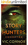 Story Hunters Online: Corrupted: A LitRPG Adventure