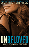 Unbeloved (Undeniable Book 4)