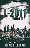 L-2011 (Future of London Book 1)