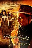 Tupelo Gold: Sweeter than Honey (Eclipse Heat Book 4)