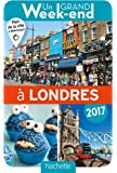 Un Grand Week-End à Londres 2017