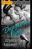 Dangerous Fling: A Rock Star Romance (Dangerous Noise Book 4)