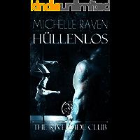 The Riverside Club - Hüllenlos (German Edition)