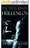 The Riverside Club - Hüllenlos