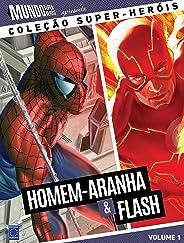 Homem-Aranha e Flash - Coleção Super-Heróis Volume 1