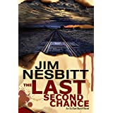 The Last Second Chance: An Ed Earl Burch Novel (Ed Earl Burch Crime Thriller Book 1)