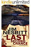 The Last Second Chance: An Ed Earl Burch Novel