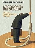 L'economia dei suicidi: Piccoli imprenditori in crisi