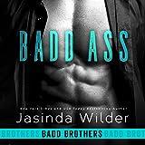 Badd Ass: Badd Brothers, Book 2