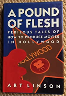 What just happened bitter hollywood tales from the front line a pound of flesh perilous tales of how to produce movies in hollywood fandeluxe Images