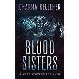 Blood Sisters (Shea Stevens Outlaw Biker Book 3)