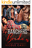 Four Ranchers' Bride: A Reverse Harem Romance (Love by Numbers Book 3)