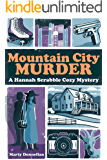 Mountain City Murder (Hannah Scrabble Cozy Mysteries Book 3)