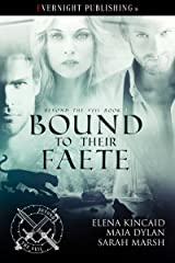 Bound to Their Faete (Beyond the Veil Book 3) Kindle Edition