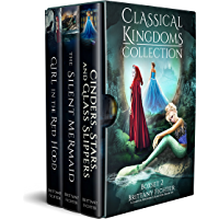 The Classical Kingdoms Collection - Collection 2: Retellings of Little Red Riding Hood, The Little Mermaid, & Cinderella (The Classical Kingdoms Collection Series) (English Edition)