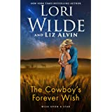 The Cowboy's Forever Wish: A Western Romance (Wish Upon A Star Book 2)