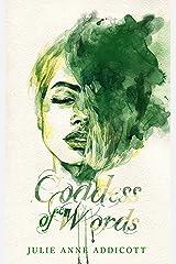 Goddess of Words Kindle Edition