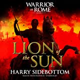 Lion of the Sun: Warrior of Rome, Book 3