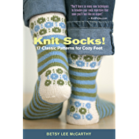 Knit Socks!: 17 Classic Patterns for Cozy Feet book cover