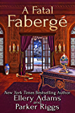 A Fatal Fabergé (Antiques & Collectibles Mysteries Book 8)