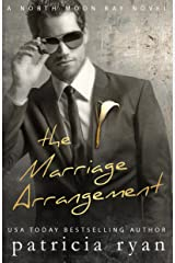 The Marriage Arrangement (North Moon Bay Book 2) Kindle Edition