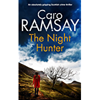 THE NIGHT HUNTER an absolutely gripping Scottish crime thriller (Detectives Anderson and Costello Mystery Book 5…