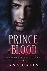 Prince of Blood (Dracula's Bloodline Book 3) Kindle Edition