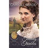 Tending Troubles (Lockets and Lace Book 6)