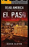 Dead America - El Paso Pt. 7 (Dead America - The Third Week)