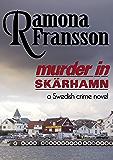 Murder in Skarhamn A Swedish Crime Novel (Chief Inspector Greger Thulin Book 2)