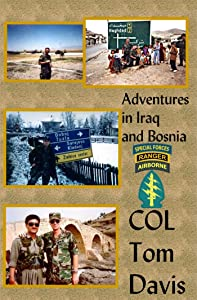 Adventures in Iraq and Bosnia