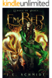 Ember: Echoes of Ashes - Book 1