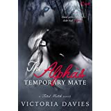 The Alpha's Temporary Mate (Fated Match Book 3)