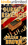 Burke's Revenge: Bob Burke Suspense Thriller #3 (Bob Burke Action Adventure Novels)