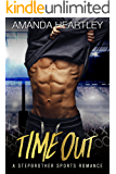 Time Out: A Stepbrother Sports Romance
