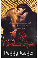 A Kiss Under the Christmas Lights Kindle Edition