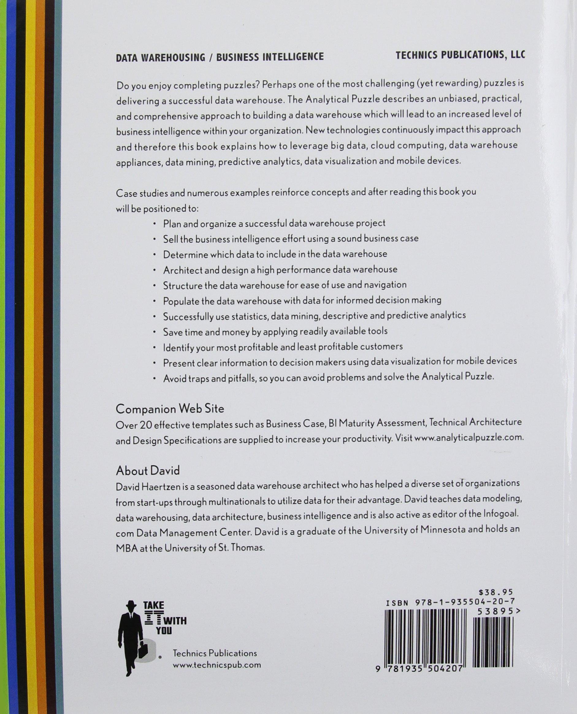 the analytical puzzle profitable data warehousing business the analytical puzzle profitable data warehousing business intelligence and analytics david haertzen 9781935504207 com books