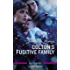 Colton's Fugitive Family (The Coltons of Red Ridge Book 12)