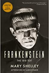 Frankenstein: The 1818 Text Kindle Edition