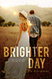 Brighter Day (Hey Sunshine Book 3)