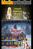 A Bazaar Murder: Amanda Blakemore Mystery Book 1 (Amanda Blakemore Cozy Mystery)