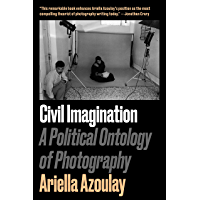 Civil Imagination: A Political Ontology of Photography book cover