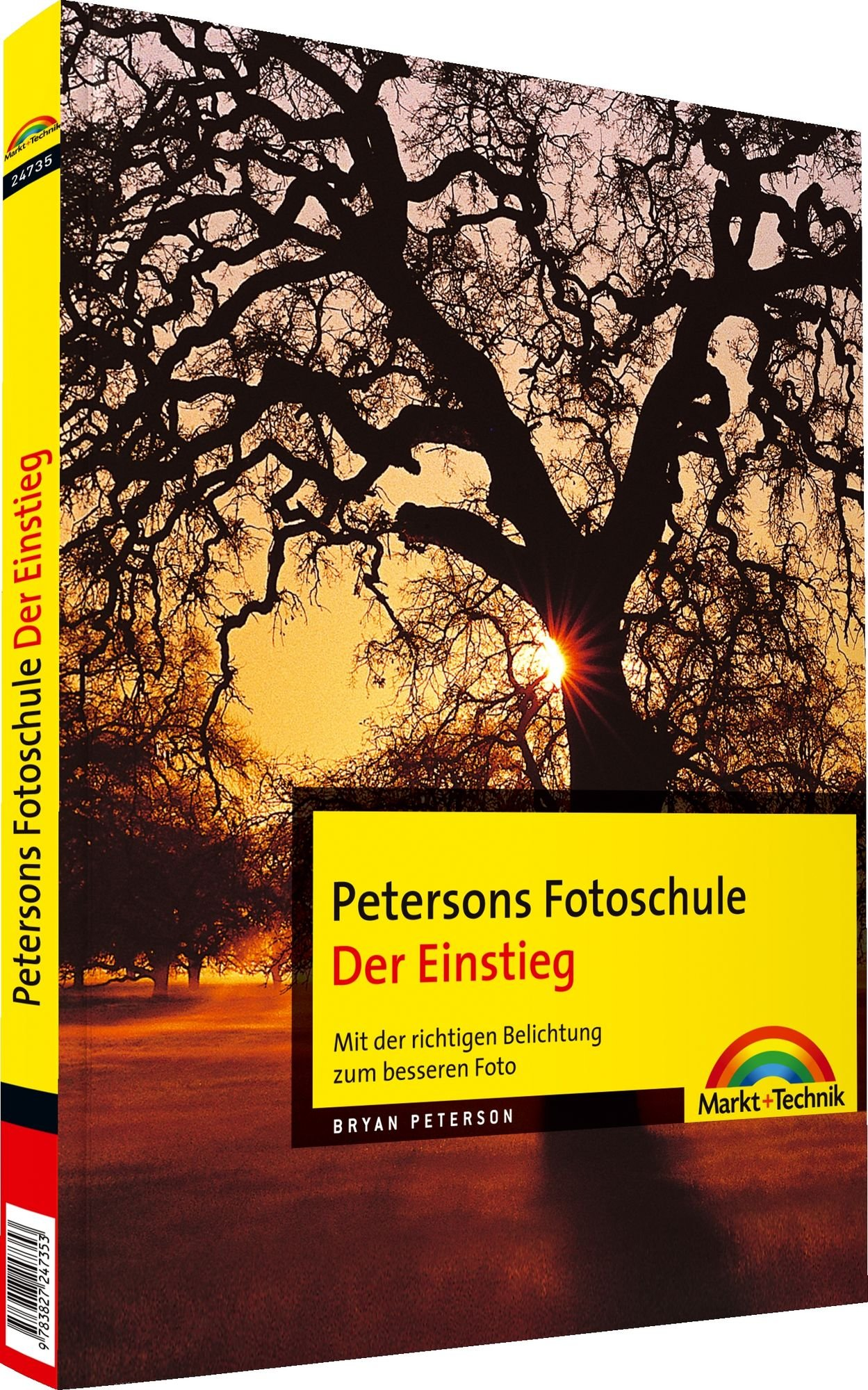 petersons-fotoschule-der-einstieg-petersons-fotoschule-der-einstieg-mit-der-richtigen-belichtung-zum-besseren-foto-digital-fotografieren