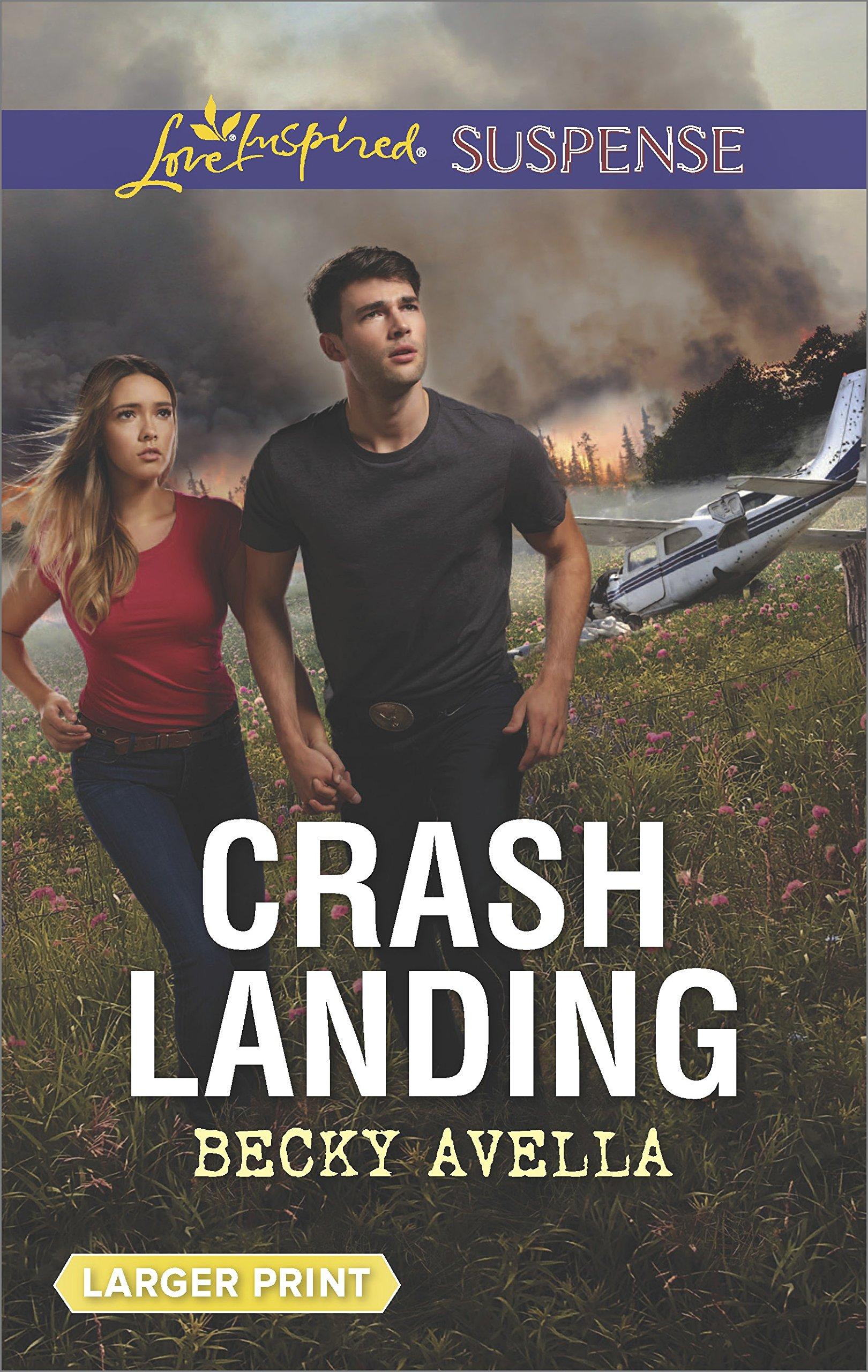 Crash Landing (Love Inspired Suspense (Large Print))