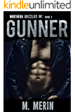 Gunner: Northern Grizzlies MC (Book 3)