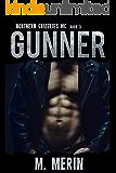 Gunner: Northern Grizzlies MC (Book 3)